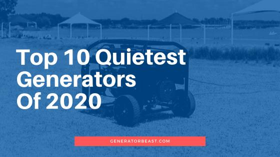 Quietest Portable Generators