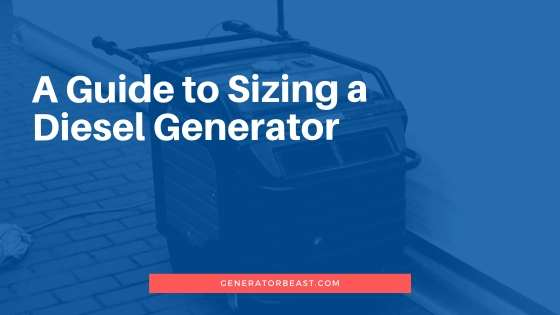 A Guide to Sizing a Diesel Generator